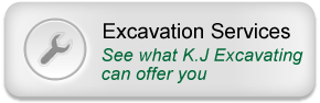 Excavation Services – See what K.J Excavating can offer you
